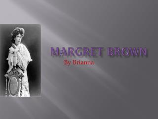 Margret Brown