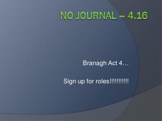 No Journal – 4.16