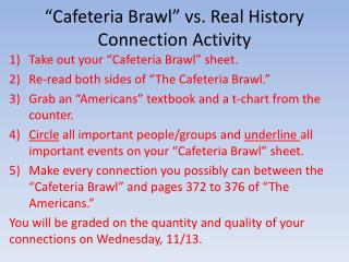 """Cafeteria Brawl"" vs. Real History Connection Activity"