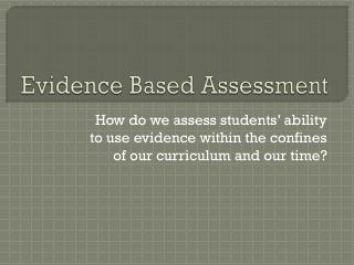 Evidence Based Assessment