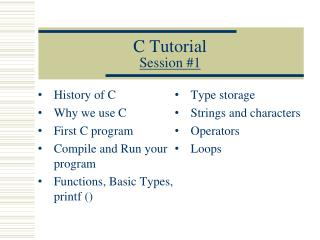 C  Tutorial Session # 1