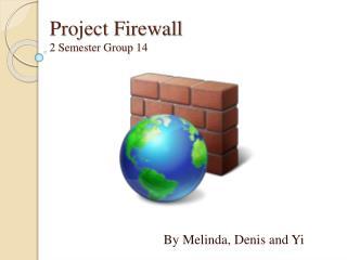 Project Firewall 2 Semester Group 14