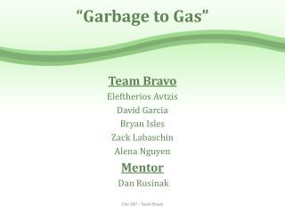 """""""Garbage to Gas"""""""