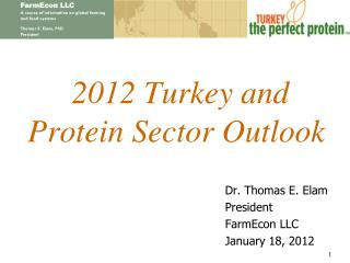 2012 Turkey and Protein Sector Outlook