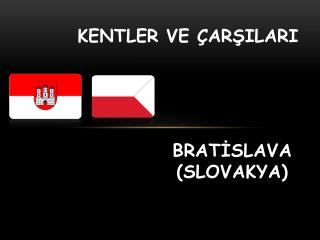 BRATİSLAVA (SLOVAKYA)