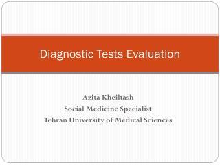 Diagnostic Tests Evaluation