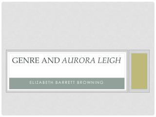 Genre and  Aurora Leigh