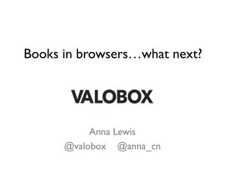 Books in browsers …what next?