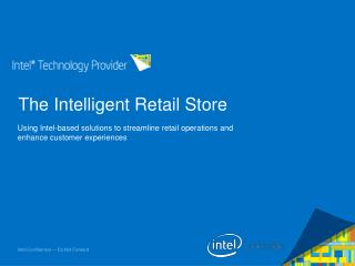 The Intelligent Retail Store