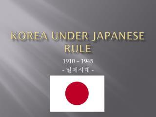 Korea under Japanese rule