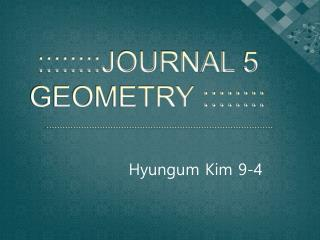 ::::::::JOURNAL 5  GEOMETRY ::::::::