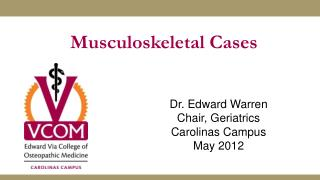 Musculoskeletal Cases