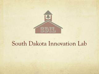 South Dakota Innovation Lab