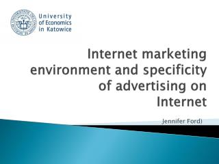 Internet marketing environment and specificity of advertising on Internet