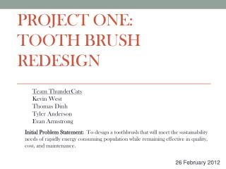 Project One:  Tooth Brush Redesign