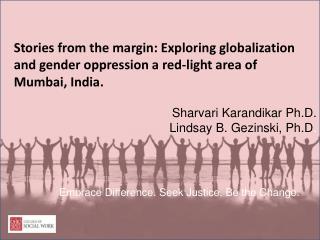 Sharvari Karandikar Ph.D. Lindsay B. Gezinski, Ph.D .