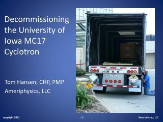 Decommissioning the University of Iowa MC17 Cyclotron