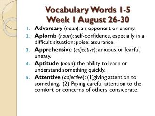 Vocabulary Words 1-5  Week 1 August 26-30