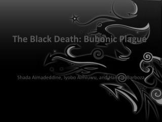 The Black Death: Bubonic Plague