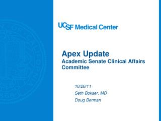 Apex Update Academic Senate Clinical Affairs Committee