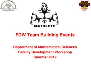 FDW Team Building Events Department of Mathematical Sciences Faculty Development Workshop