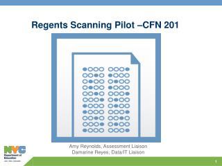 Regents Scanning Pilot �CFN 201