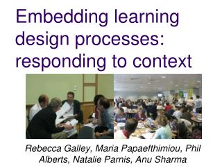 Embedding learning design processes: responding to context