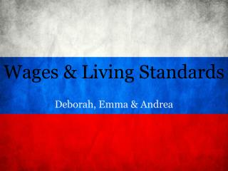 Wages & Living Standards