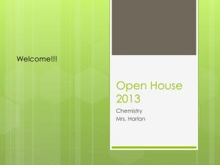 Open House  2013
