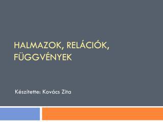 Készítette: Kovács Zita