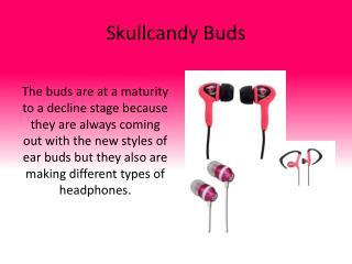 Skullcandy Buds