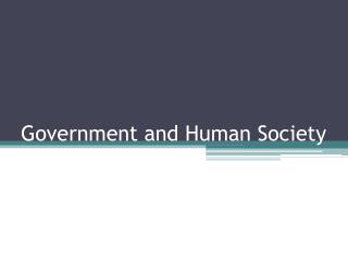 Government and Human Society