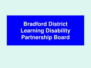 Bradford District Learning Disability Partnership Board