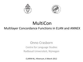 MultiCon Multilayer Concordance Functions in ELAN and ANNEX