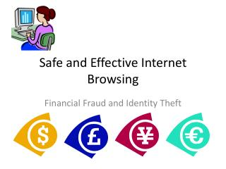 Safe and Effective Internet Browsing