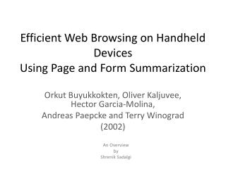 Efficient Web Browsing on Handheld Devices Using Page and Form Summarization