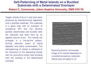 Novel Layered Nanocomposite Structure Robert C. Cammarata, Johns Hopkins University, DMR 076178