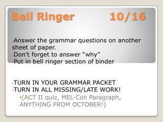 Bell Ringer 10/16