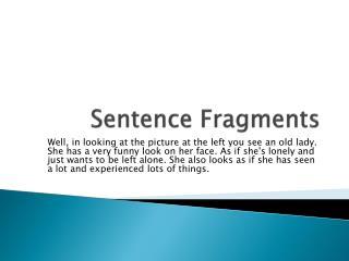 Sentence Fragments
