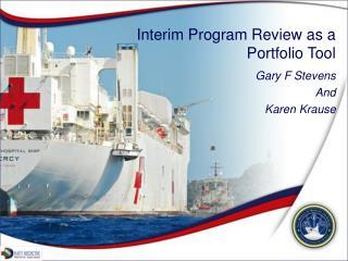 Interim Program Review as a  Portfolio Tool