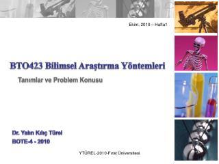 BTO423 Bilimsel Araştırma Yöntemleri