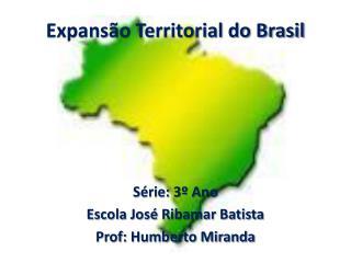 Expansão Territorial do Brasil