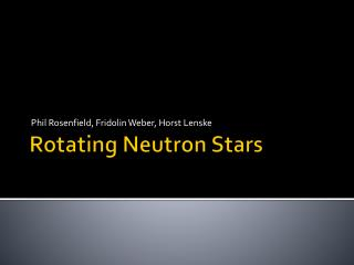 Rotating Neutron Stars