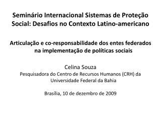 Seminário Internacional Sistemas de Proteção Social: Desafios no Contexto  Latino-americano