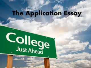The Application Essay