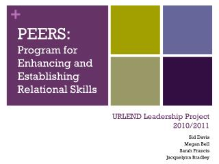URLEND Leadership Project 2010/2011