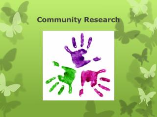 Community Research