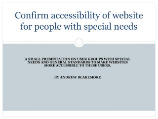 Confirm accessibility of website for people with special needs