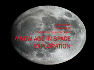 A New Age In Space Exploration