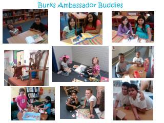Burks Ambassador Buddies